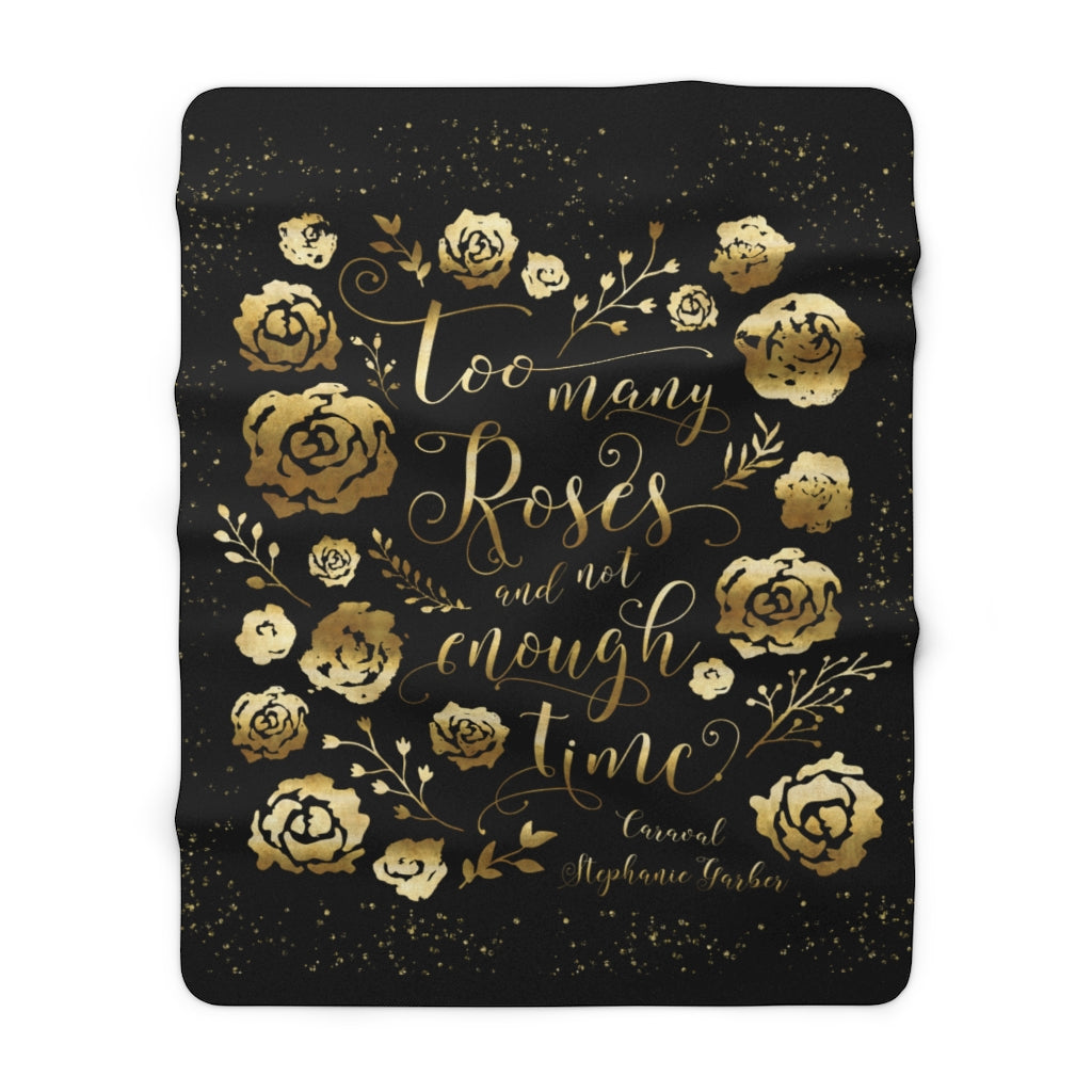 Too many roses... Caraval Quote Throw Blanket
