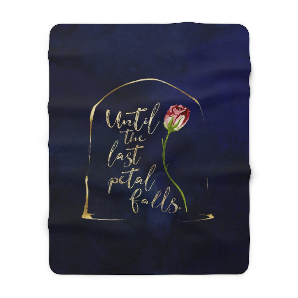 Until the last petal falls. Beauty and Beast Throw Blanket