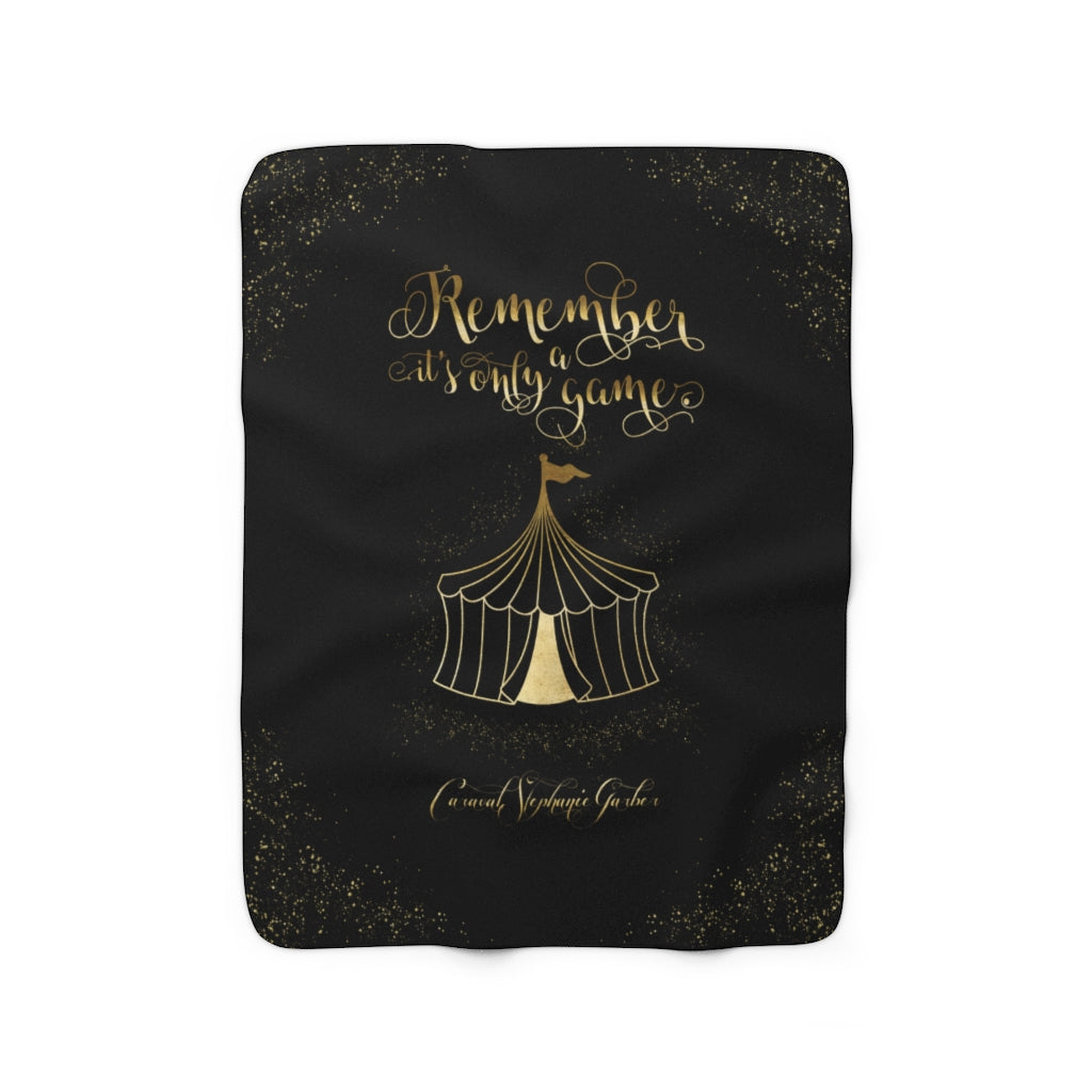 Remember, it's only a game. Caraval Throw Blanket