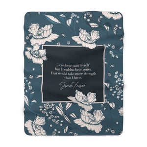 I can bear pain myself... Jamie Fraser Quote Throw Blanket