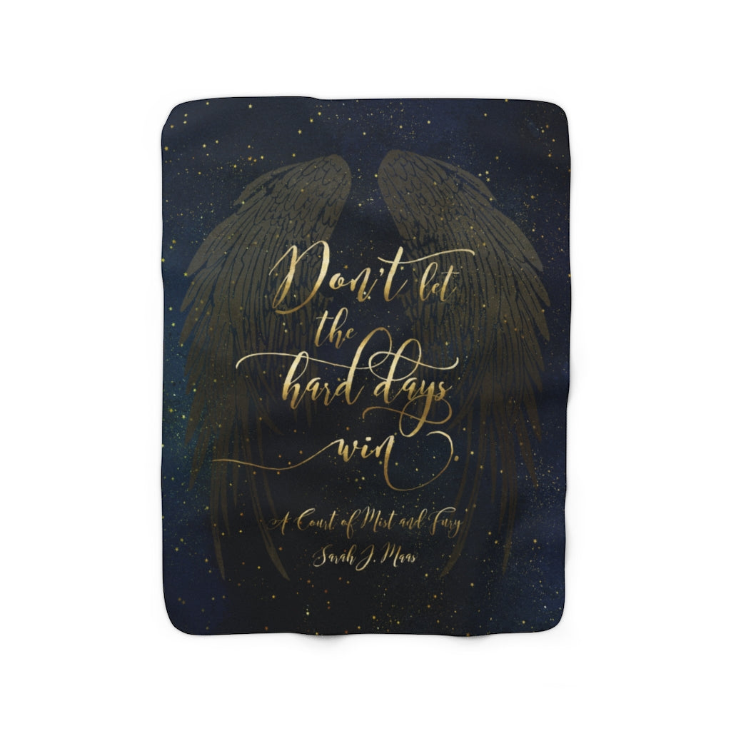 Don't let the hard days... A Court of Mist and Fury (ACOMAF) Throw Blanket