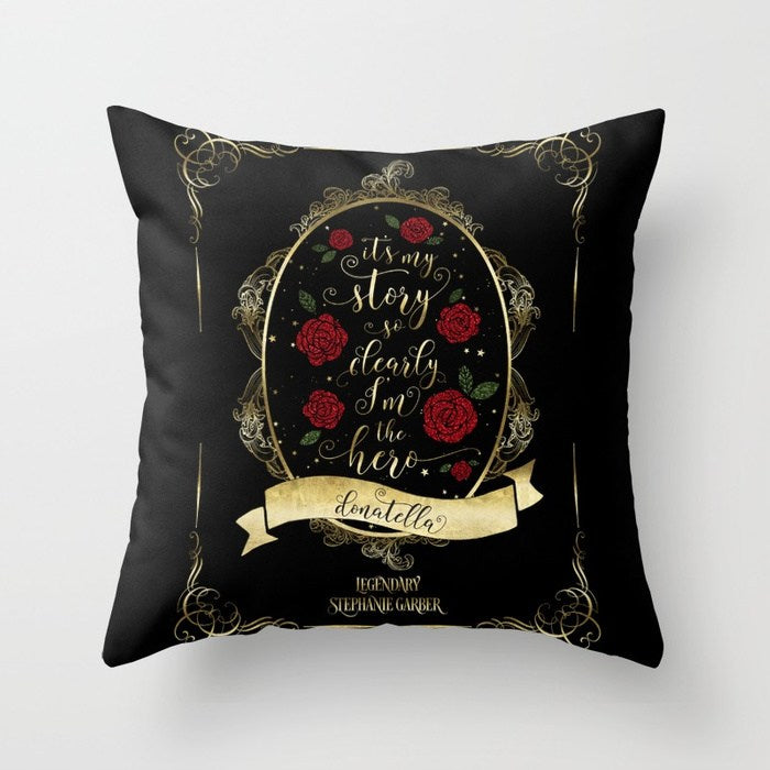 It's my story so clearly I'm the hero. Tella Quote Pillow - LitLifeCo.