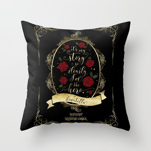 It's my story so clearly I'm the hero. Tella Quote Pillow