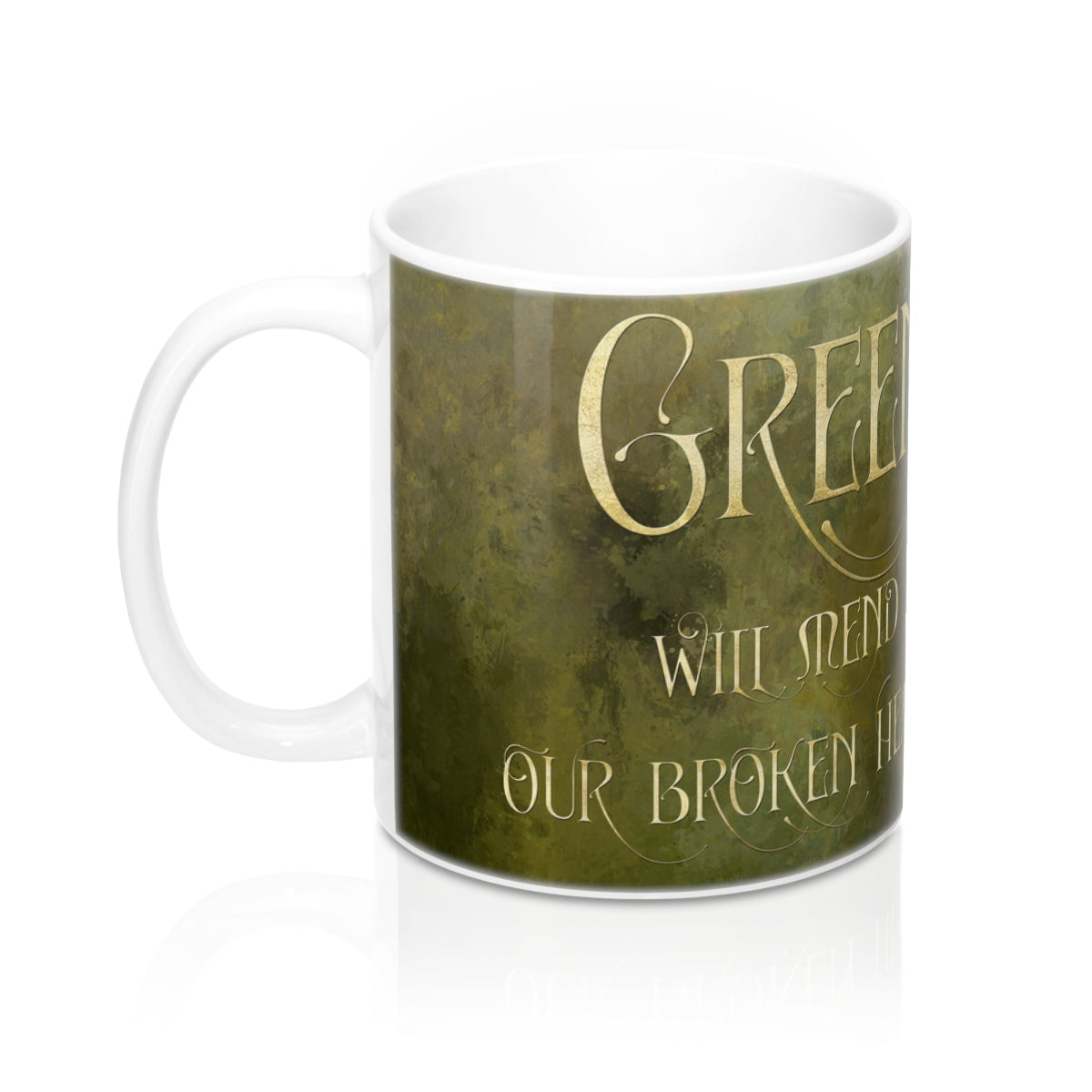 GREEN will mend our broken hearts.  Shadowhunter Children's Rhyme Mug - LitLifeCo.