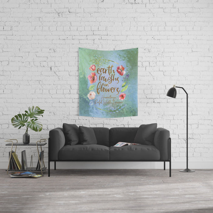 Earth laughs in flowers. Ralph Waldo Emerson Quote Wall Tapestry - LitLifeCo.