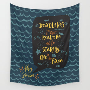 Deadlines... Percy Jackson Quote Wall Tapestry - LitLifeCo.