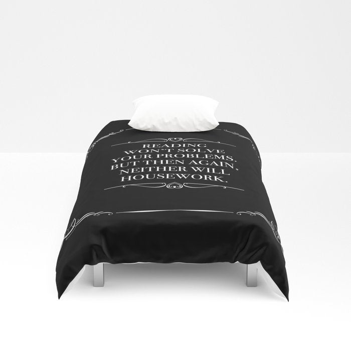 READING WON'T SOLVE YOUR PROBLEMS Duvet Cover - LitLifeCo.