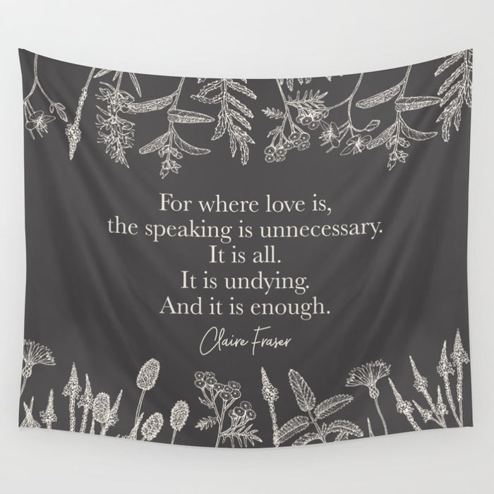 For where love is... Outlander Quote Wall Tapestry - LitLifeCo.