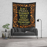 I can't go back to yesterday... Alice in Wonderland Quote Wall Tapestry