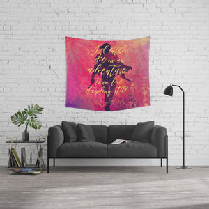 I'd rather die on an adventure... A Darker Shade of Magic Quote Wall Tapestry - LitLifeCo.