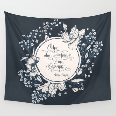 It has always been forever... Jamie Fraser Quote Wall Tapestry - LitLifeCo.