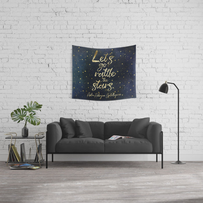 Let's go rattle the stars. Throne of Glass Quote Wall Tapestry - LitLifeCo.