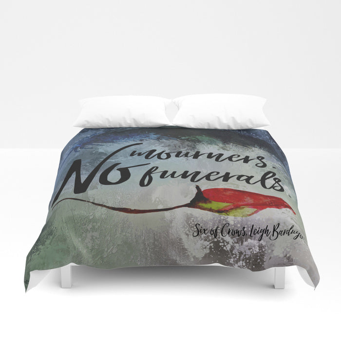 No mourners. No funerals. Six of Crows Duvet Cover - LitLifeCo.