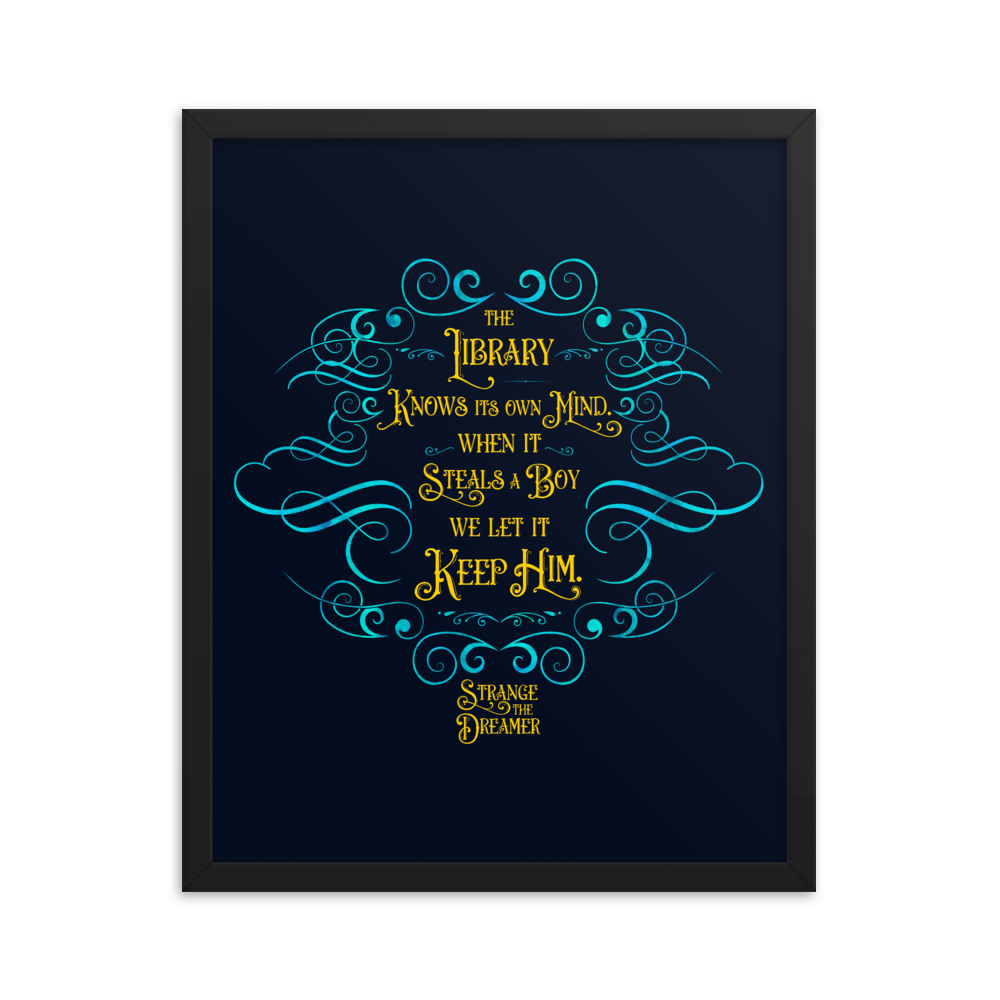 The library knows its own mind... Strange the Dreamer Art Print