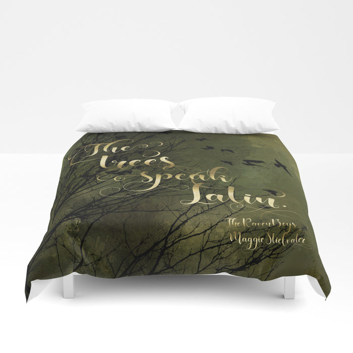 The trees speak Latin. The Raven Boys Quote Duvet Cover - LitLifeCo.