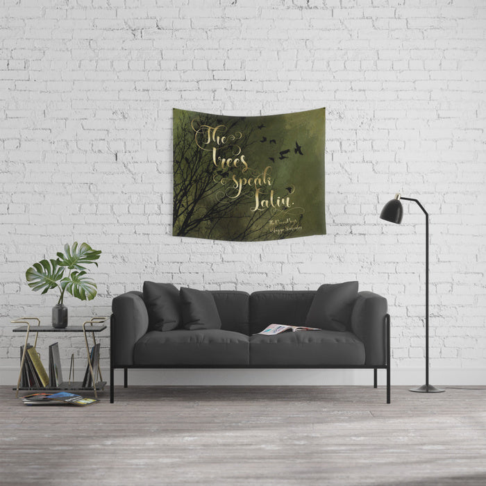 The trees speak Latin. The Raven Boys Quote Wall Tapestry - LitLifeCo.