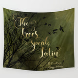 The trees speak Latin. The Raven Boys Quote Wall Tapestry
