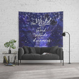 The world will be saved... Throne of Glass Quote Wall Tapestry