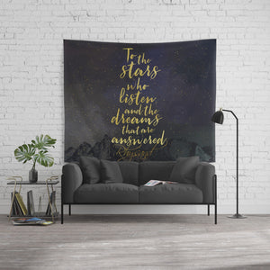 To the stars who listen... A Court of Mist and Fury (ACOMAF) Quote Wall Tapestry - LitLifeCo.