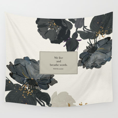 We live and breathe words. Will Herondale Quote Wall Tapestry - LitLifeCo.