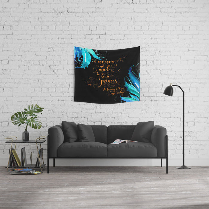 We were not made... The Language of Thorns Quote Wall Tapestry