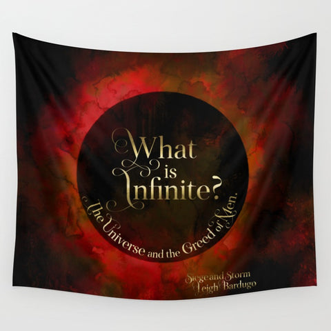 What is infinite? Siege and Storm Quote Wall Tapestry