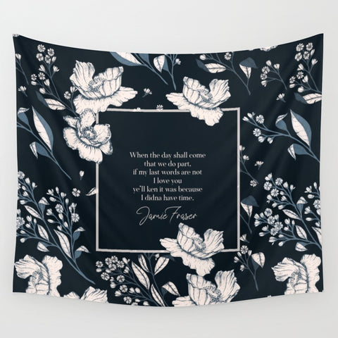 When the day shall come... Jamie Fraser Quote Wall Tapestry - LitLifeCo.