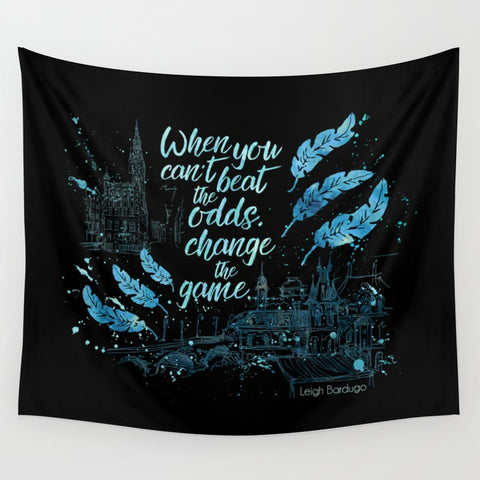 When you can't beat the odds... Six of Crows Wall Tapestry - LitLifeCo.