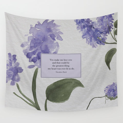 You make me love you... Theodore Finch Quote Wall Tapestry - LitLifeCo.