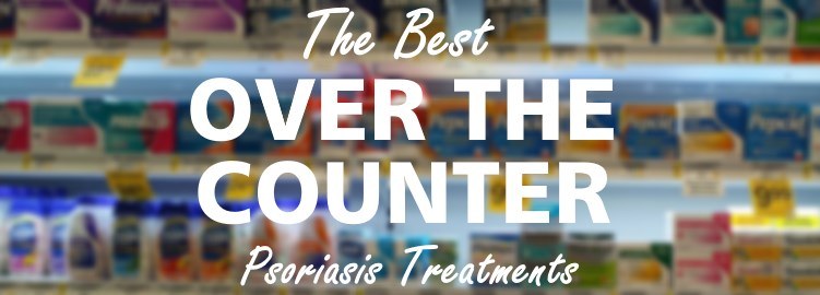what are the best over the counter psoriasis treatments available today