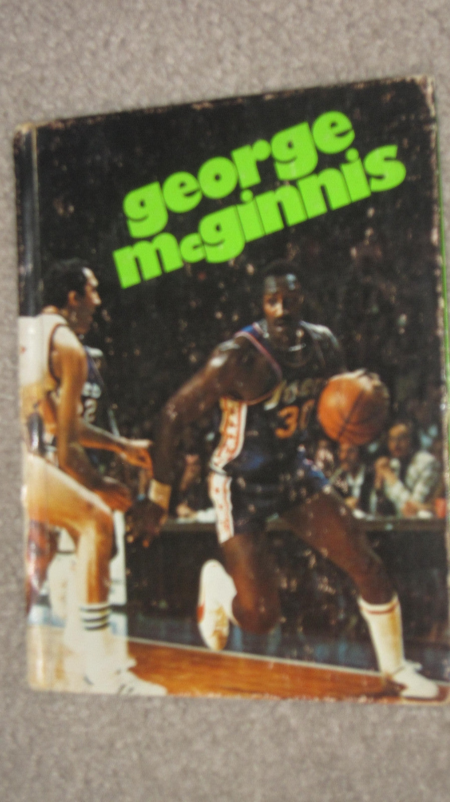 1977 George McGinnis Hardback Book - Vintage Indy Sports