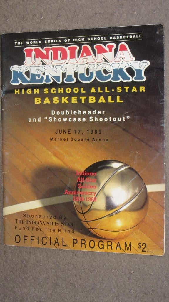 1989 INDIANA VS KENTUCKY H.S. ALL STAR BASKETBALL GAME PROGRAM - Vintage Indy Sports