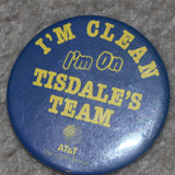 "Vintage ""I'm Clean I'm on Tisdales Team"" Indiana Pacers Button"