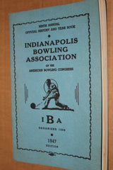 1947 Indianapolis Bowling Association ABC History & Yearbook - Vintage Indy Sports