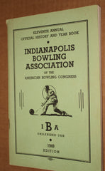 1949 Indianapolis Bowling Association ABC History & Yearbook - Vintage Indy Sports