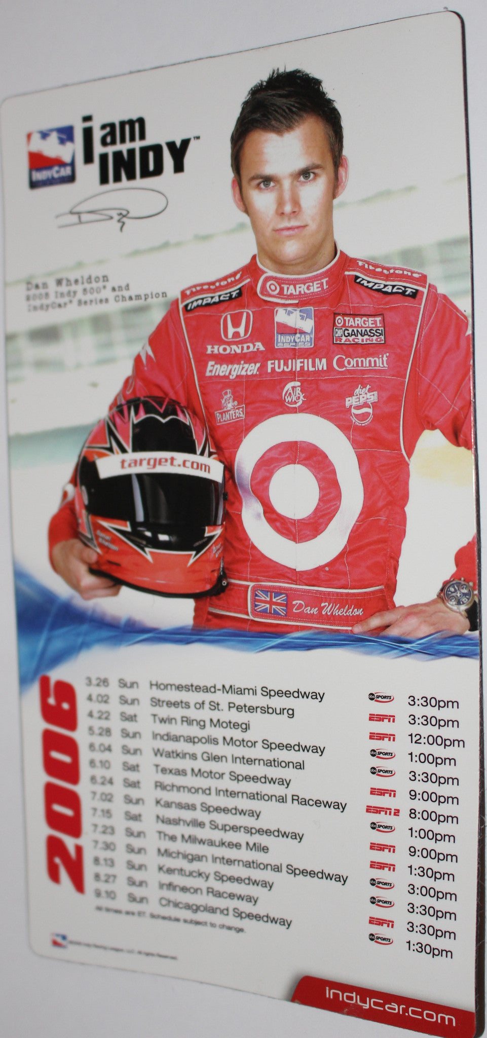 2006 Indy Racing League Magnetic Schedule, Dan Wheldon, I Am Indy - Vintage Indy Sports