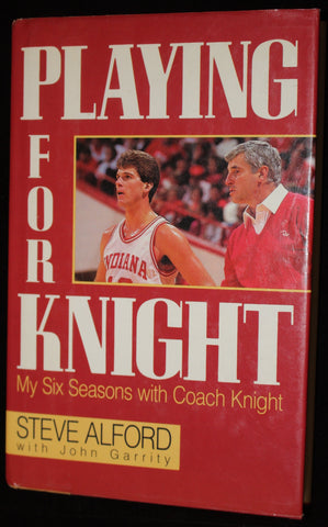 Playing for Knight Steve Alford Autographed Book Hardback Indiana University Basketball
