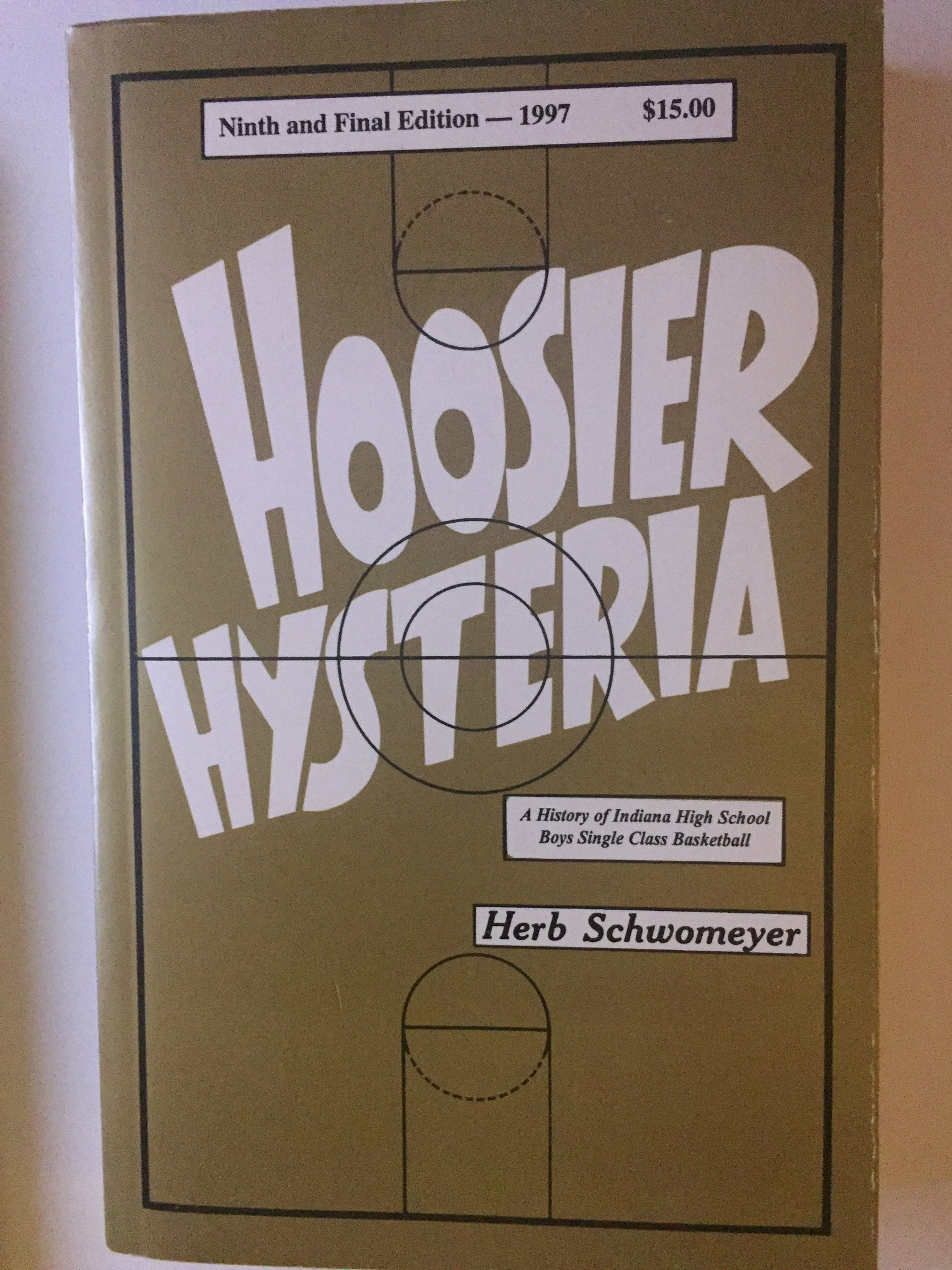 1997 Hoosier Hysteria Autographed by Herb Schwomeyer - Vintage Indy Sports