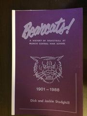1901-1988 Bearcats A History of Basketball at Muncie Central High School Book - Vintage Indy Sports