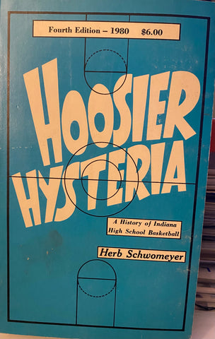 1980 Hoosier Hysteria Indiana H.S. Basketball Book, Herb Schwomeyer 4th Edit.