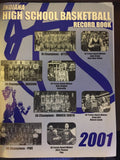 2001 Indiana High School Basketball Record Book - Vintage Indy Sports