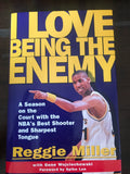 "Reggie Miller Autographed ""I Love Being the Enemy"" HB Book"