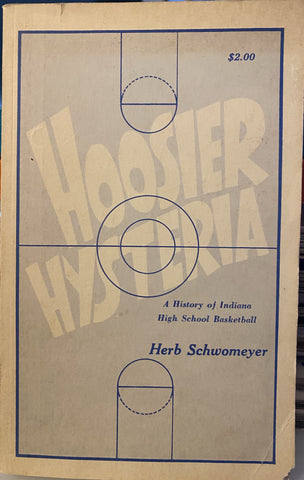 1971 Hoosier Hysteria Herb Schwomeyer Indiana H.S. Basketball Book , 1st Edit