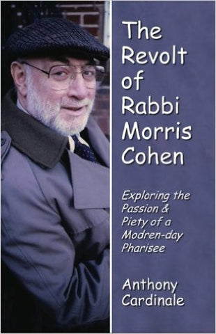 The Revolt of Rabbi Morris Cohen