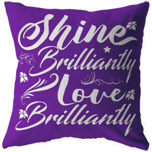 Shine and Love Brilliantly