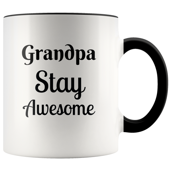 Grandpa Stay Awesome