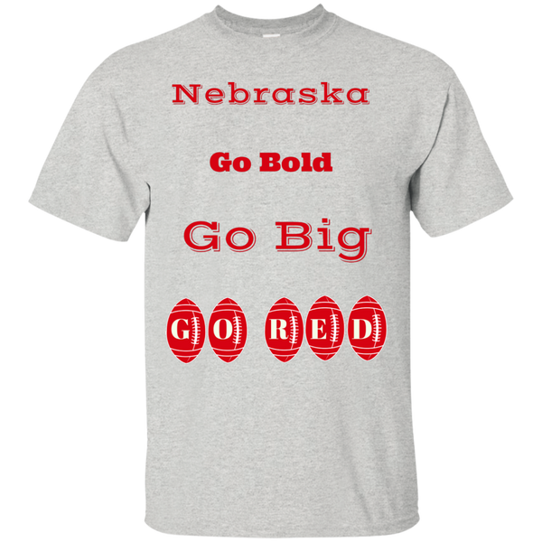 Nebraska Football - Go Big Go Bold Ultra Cotton T-Shirt