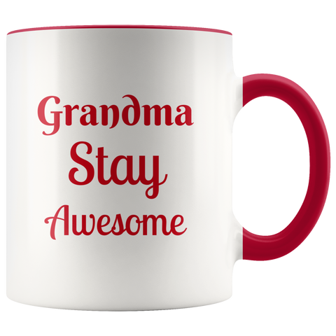 Grandma Stay Awesome