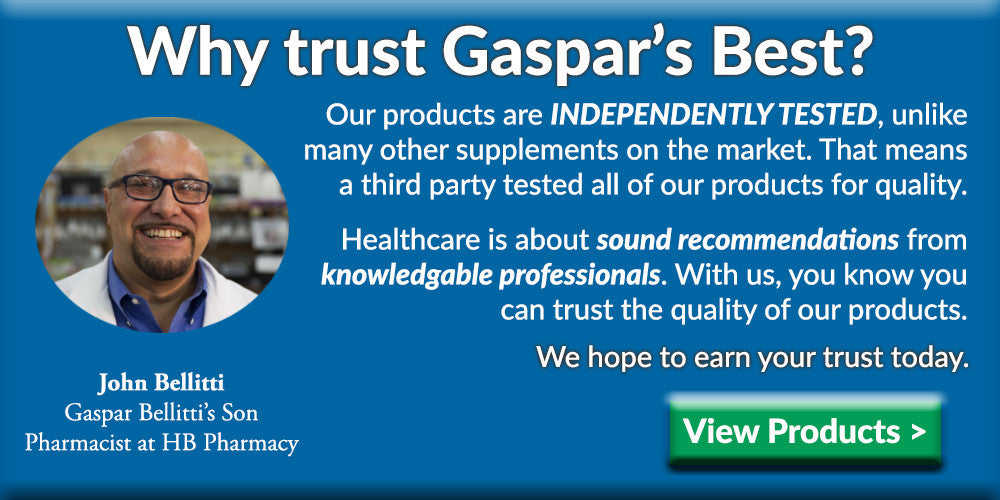 Gaspar's Best supplements: high quality supplements created by pharmacists for you.