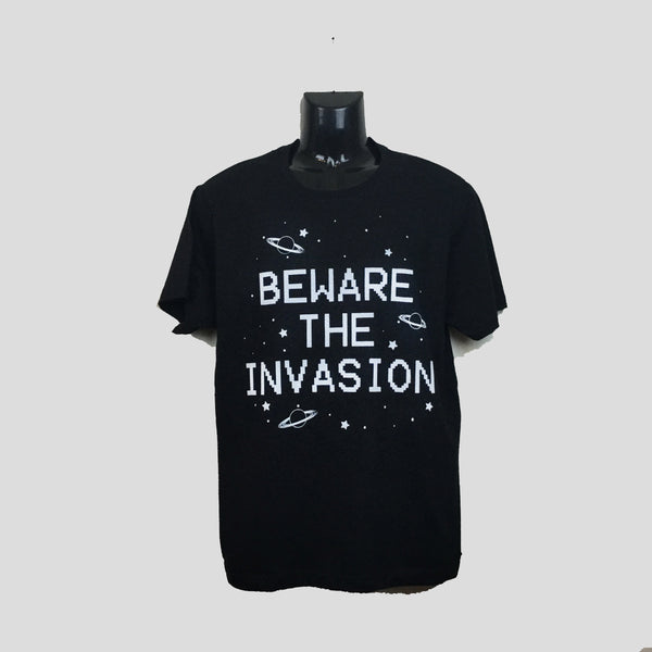 Beware The Invasion T-shirt